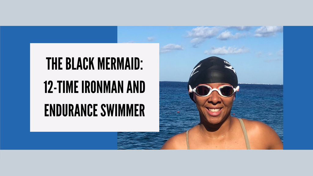 Adult-onset swimmer to 12-time Ironman and water lover - becoming the Black Mermaid