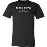 Load image into Gallery viewer, Be You Do You Men's T-Shirt