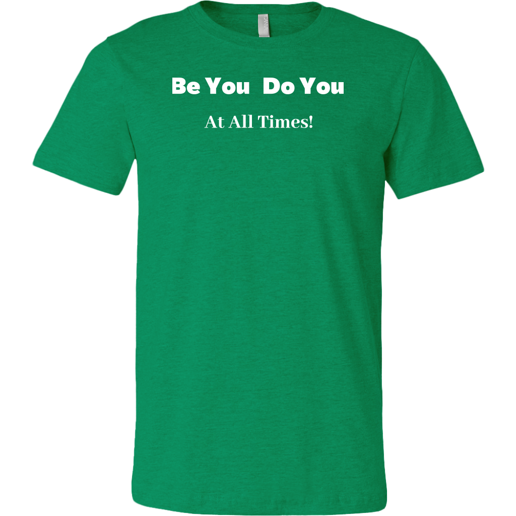 Be You Do You Men's T-Shirt