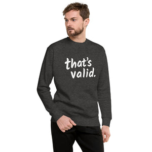 That's Valid - Original Logo - Unisex Fleece Pullover