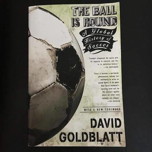 The Ball is Round: A Global History of Soccer - Memorabilia