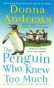The Penguin Who Knew Too Much (Meg Langslow Mysteries)