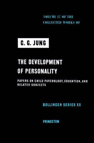 Development Of Personality (Collected Works Of C.G. Jung, Volume 17)
