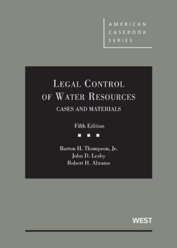 Legal Control Of Water Resources (American Casebook Series)