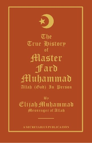 The True History Of Master Fard Muhammad