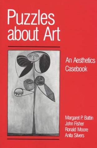 Puzzles About Art: An Aesthetics Casebook