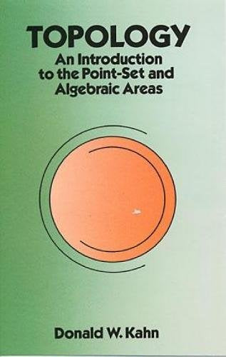 Topology: An Introduction To The Point-Set And Algebraic Areas (Dover Books On Mathematics)