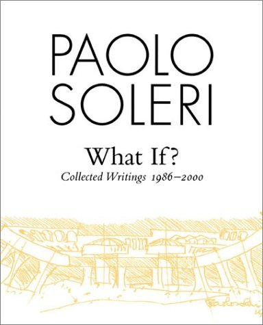 What If? Collected Writings, 1986-2000