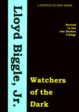 Watchers Of The Dark (Jan Darzek Trilogy)