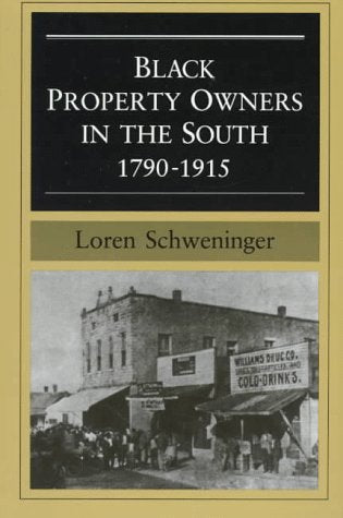 Black Property Owners In The South, 1790-1915 (Blacks In The New World)