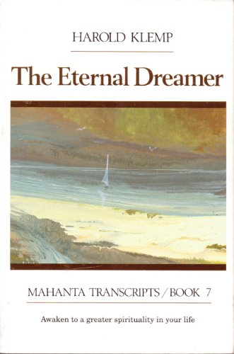 The Eternal Dreamer: Mahanta Transcripts Book 7