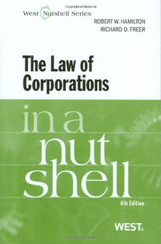The Law Of Corporations In A Nutshell, 6Th (Nutshell Series)