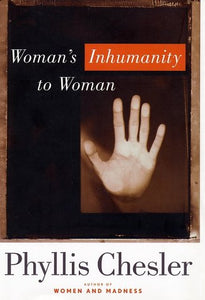 Woman'S Inhumanity To Woman (Nation Books)