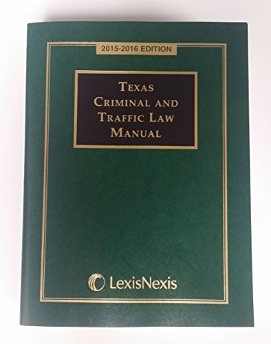 Texas Criminal And Traffic Law Manual 2015-2016