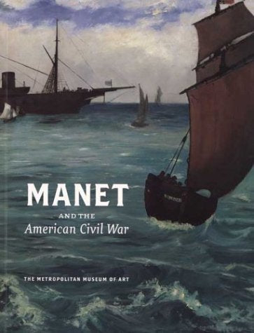 Manet And The American Civil War: The Battle Of U.S.S Kearsarge And C.S.S. Alabama