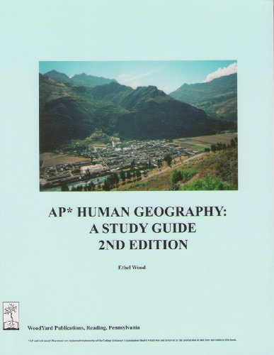 Ap Human Geography: A Study Guide, 2Nd Edition