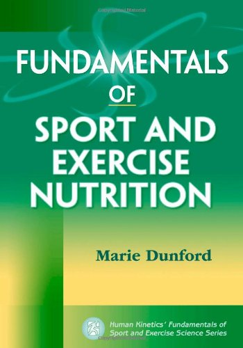 Fundamentals Of Sport And Exercise Nutrition (Fundamentals Of Sport And Exercise Science)