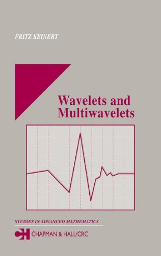 Wavelets And Multiwavelets (Studies In Advanced Mathematics)