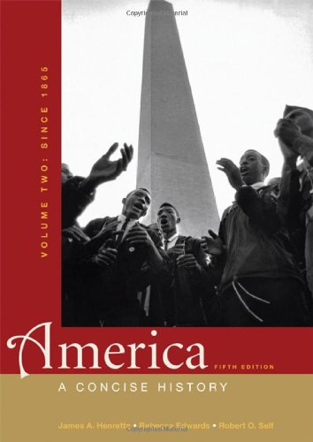 America: A Concise History, Volume Two