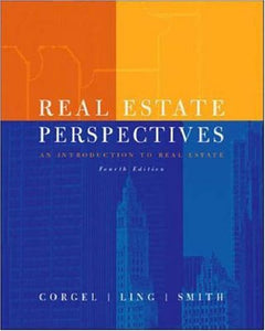 Real Estate Perspectives:  An Introduction To Real Estate