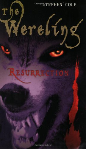 Resurrection #3 (The Wereling)