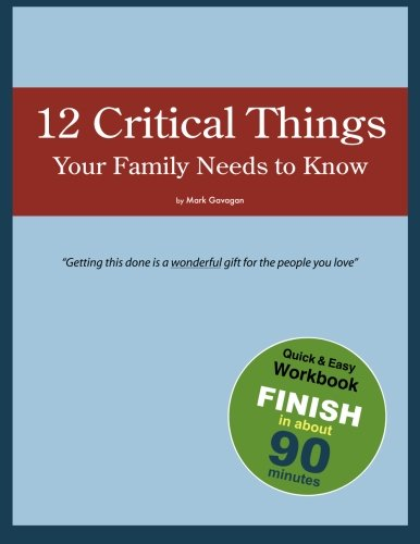 12 Critical Things Your Family Needs To Know