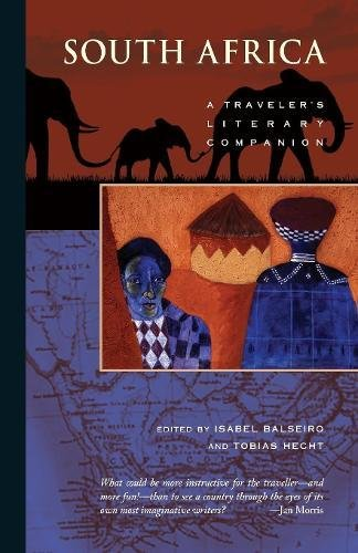 South Africa: A Traveler'S Literary Companion (Traveler'S Literary Companions)