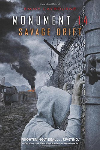 Monument 14: Savage Drift (Monument 14 Series)