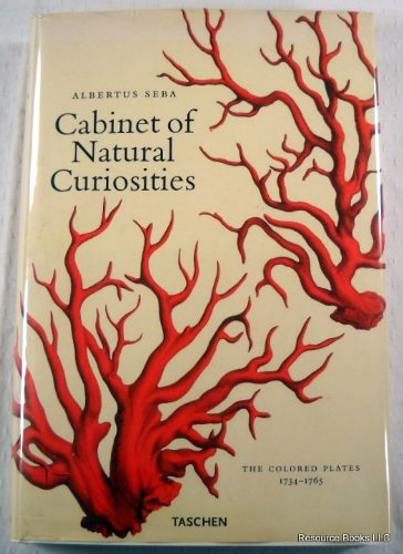 Cabinet Of Natural Curiosities (The Colored Plates 1734-1765)