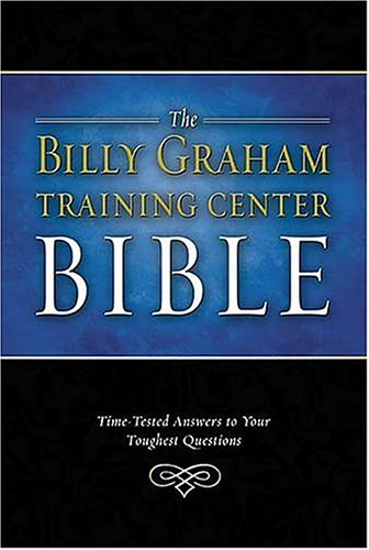 Billy Graham Training Center Bible-Nkjv: Time-Tested Answers To Your Toughest Questions