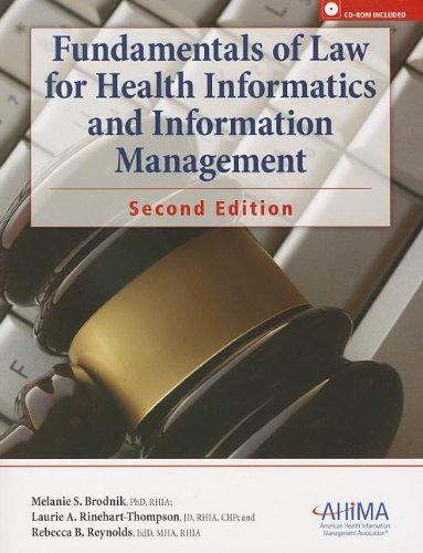 Fundamentals Of Law For Health Informatics And Information Management [With Cdrom]