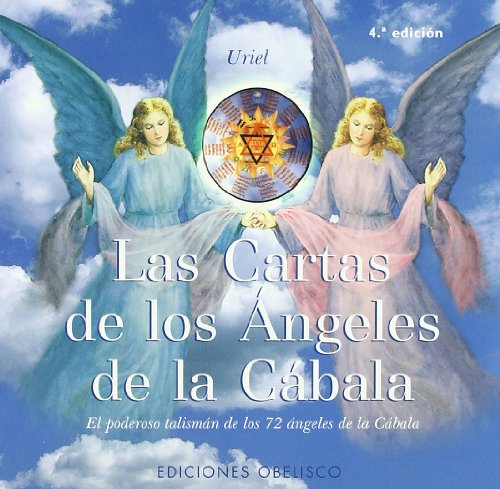 Las Cartas De Los Angeles De La Cabala / The Cards Of The Kabbalah Angels: El Poderoso Talisman De Los 72 Angeles De La Kabbalah / The Powerful Charm Of The 72 Kabbalah Angels (Spanish Edition)