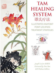 Tam Healing System - Illustrated Anatomy - Deluxe Edition - Black And White: Healing Philosophy And Point Location