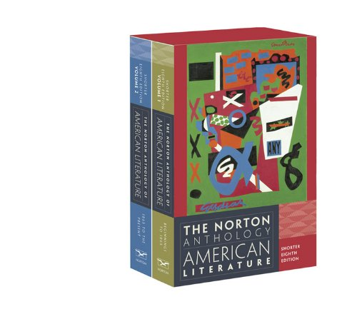 The Norton Anthology Of American Literature (Shorter Eighth Edition) (Vol. Two-Volume Set)