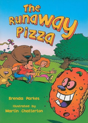 Rigby Literacy: Student Reader  Grade 1 Runaway Pizza, The