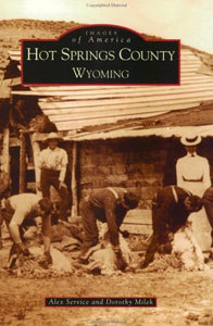 Hot Springs County   (Wy)  (Images Of America)