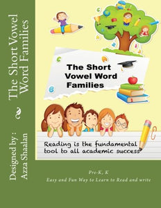 The Short Vowel Word Families