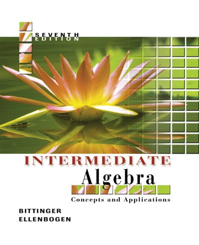 Intermediate Algebra: Concepts And Applications (7Th Edition)