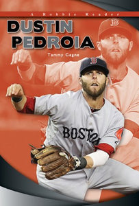 Dustin Pedroia (Robbie Readers: Biographies)