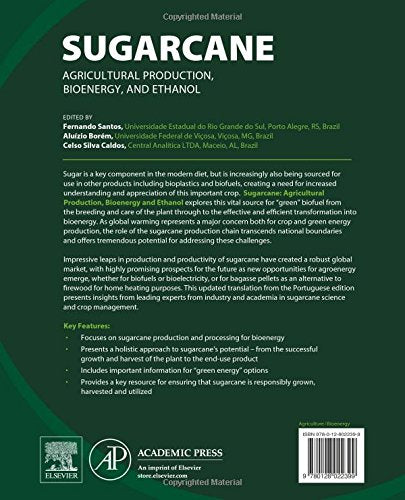 Sugarcane: Agricultural Production, Bioenergy And Ethanol