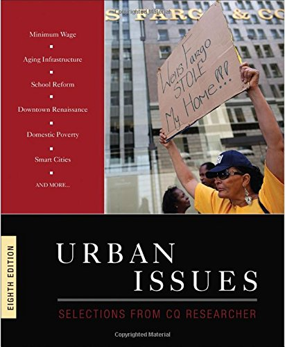 Urban Issues; Selections From Cq Researcher Eighth Edition