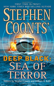Sea Of Terror (Stephen Coonts' Deep Black, Book 8)