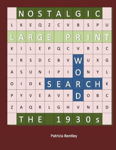 Nostalgic Large Print Word Search: The 1930S
