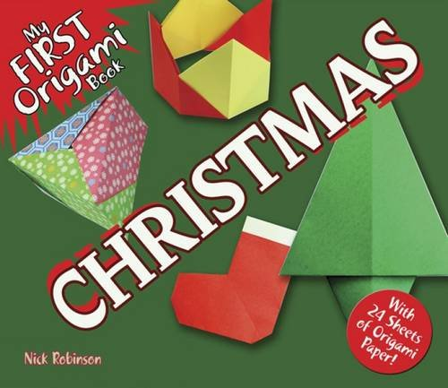 My First Origami Book -- Christmas: With 24 Sheets Of Origami Paper! (Dover Origami Papercraft)