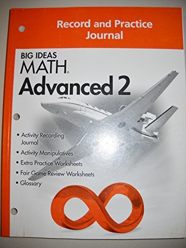 Big Ideas Math Advanced 2: Record & Practice Journal