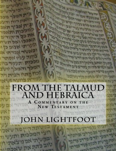 A Commentary On The New Testament From The Talmud And Hebraica