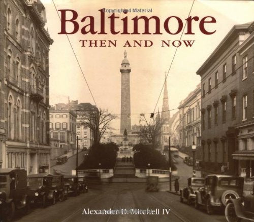 Baltimore Then And Now