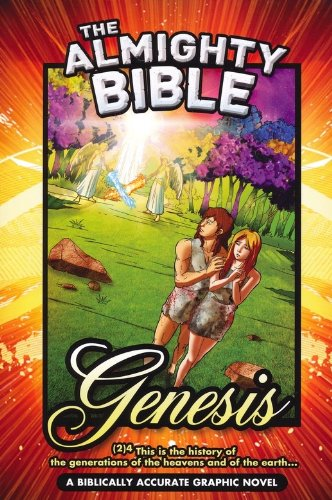 The Almighty Bible: Genesis (First Book In Graphic Novel Series)