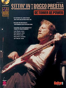 Sittin' In With Rocco Prestia Of Tower Of Power (Play-It-Like-It-Is Bass)