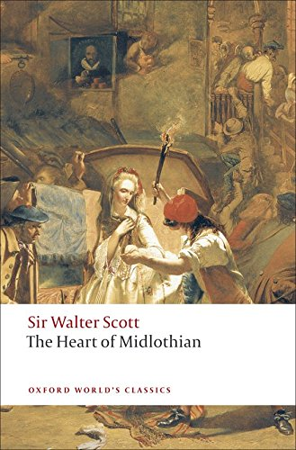 The Heart Of Midlothian (Oxford World'S Classics)